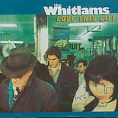 The Whitlams - Love This City - Zortam Music