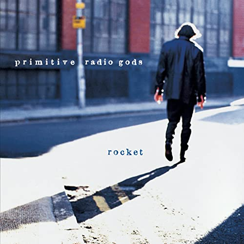 Primitive Radio Gods - Rocket