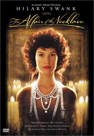 The Affair of the Necklace / ������� � ��������� (2001)