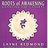 Copertina di album per Roots of Awakening: Chanting the Chakras