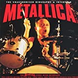 The Metallica Biography and Interview