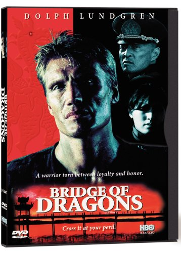 Bridge of Dragons / Битва драконов (1999)