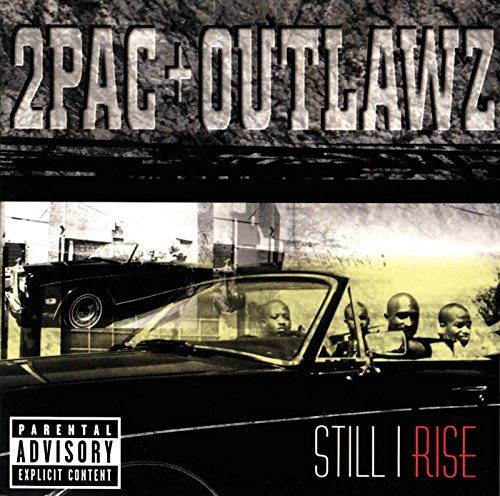 Original album cover of Still I Rise by 2Pac & Outlawz