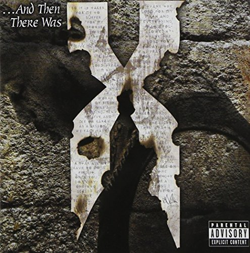 DMX - And Then There Was X - Zortam Music
