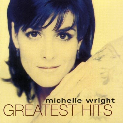 Michelle Wright - Greatest Hits