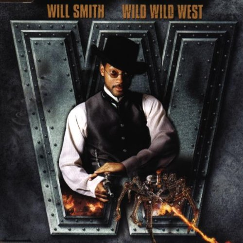 Will Smith - Wild Wild West - Zortam Music