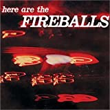 Capa do álbum Here Are the Fireballs