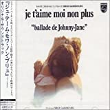 Je t'aime... moi non plus (Song) by Jane Birkin and Serge Gainsbourg
