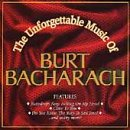 Unforgettable Music of Burt Bacharach