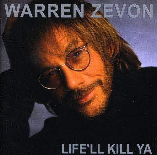 CD-Cover: Warren Zevon - Life'll Kill Ya