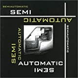 Semiautomatic - Semiautomatic Record