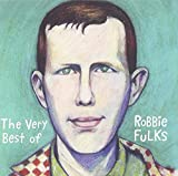 Copertina di The Very Best Of Robbie Fulks