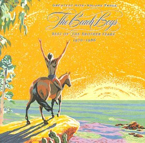 The Beach Boys - The Beach Boys - The Greatest Hits Vol. 3: Best of the Brother Years - Zortam Music