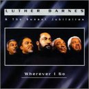Leaning On Jesus - Luther Barnes & The Sunset ...