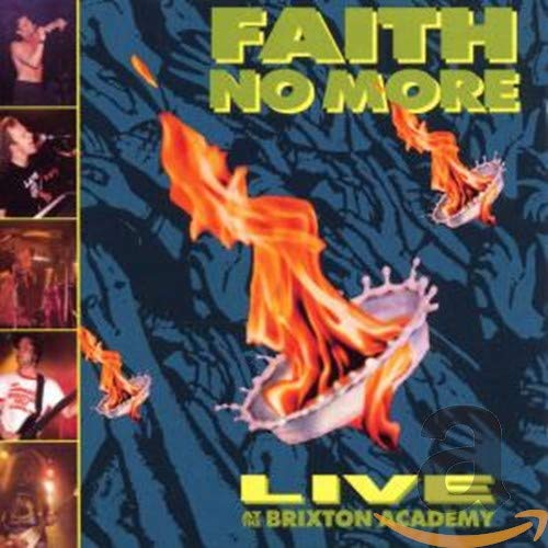 Faith No More - Live At The Brixton Academy - Zortam Music