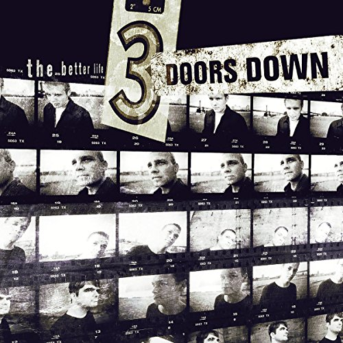3 Doors Down - The Better Life - Zortam Music