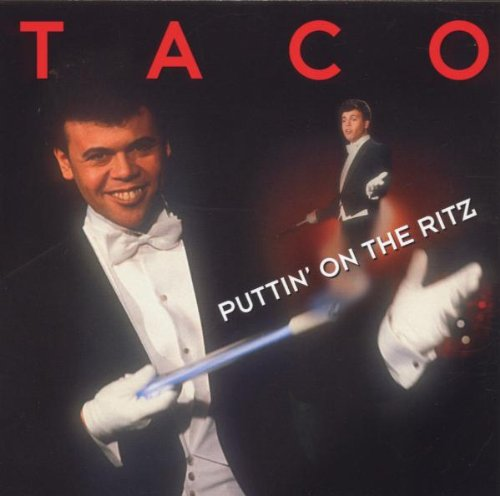 Taco - Greatest Hits: Puttin on the Ritz