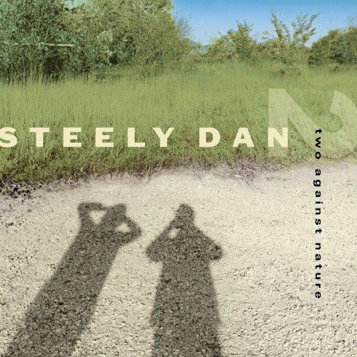 Steely Dan - Two Against Nature - Zortam Music
