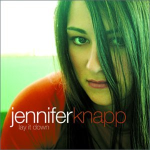 Jennifer Knapp - A Litttle More Lyrics - Zortam Music