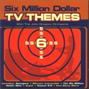 Six Million Dollar TV Themes