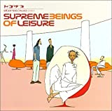 Cubierta del álbum de Supreme Beings of Leisure (2001 Tour Edition)
