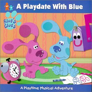A Playdate with Blue: A Playtime Musical Adventure