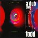 Album cover for A Dub Plate Of Food (Volume 2)