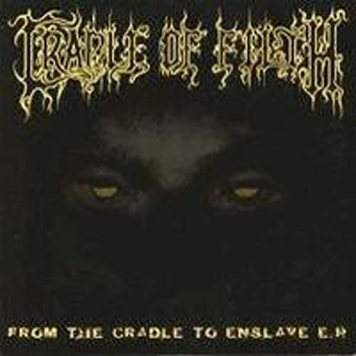Cradle of Filth - From The Cradle To Enslave - Zortam Music