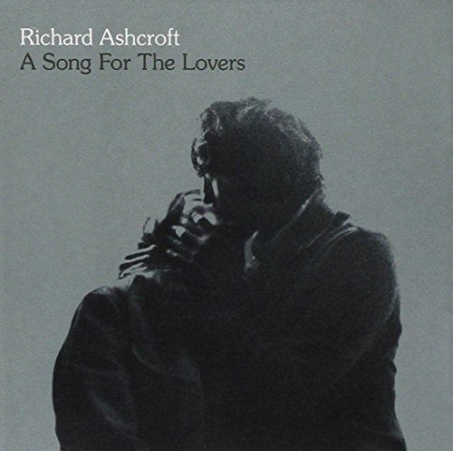 Richard Ashcroft - A Song for the Lovers - Zortam Music