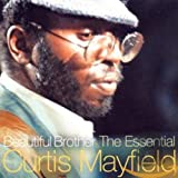 Skivomslag för Beautiful Brother: The Essential Curtis Mayfield