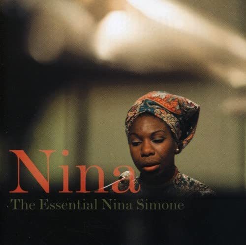 Nina: The Essential Nina Simone