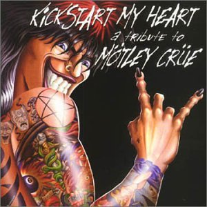 Kickstart My Heart Tribute CD