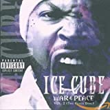 Ice Cube - War &amp; Peace Vol.2