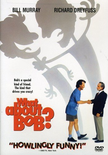 What About Bob? / А как же Боб? (1991)