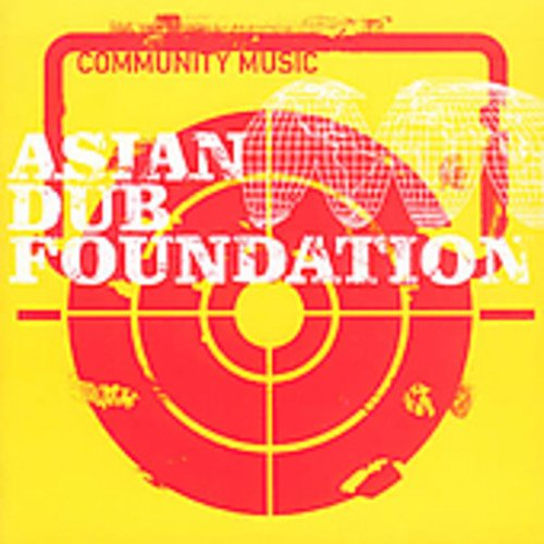 Asian Dub Foundation - Community Music - Zortam Music