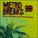 Pochette de l'album pour Metro Breaks: Selected Drum & Bass From Toronto