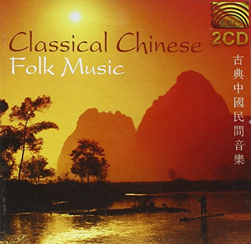 Classical Chinese Folk Music ~ Various Artists -   International - Far East - China (Audio CD)