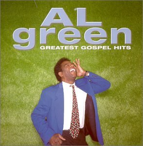 Al Green - Al Green - Greatest Gospel Hits - Lyrics2You