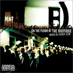 Fat Boy Slim - On The Floor At The Boutique - Zortam Music