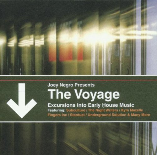 Voyage: Excursions into Early House Music