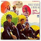 Look Around / Sergio Mendes & Brasil '66