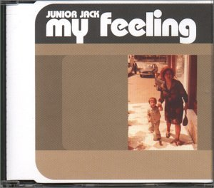Junior Jack - My Feeling [Radikal] - Zortam Music