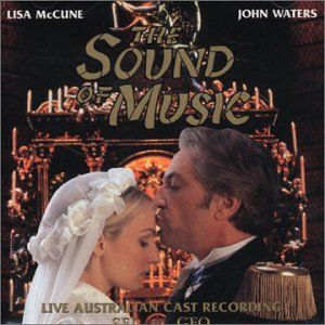 The Sound of Music: 1999 Live Australian Cast Recording
