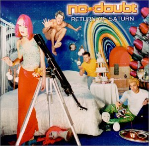 No Doubt - Return Of Saturn - Zortam Music