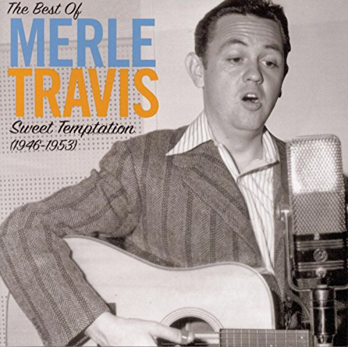 The Best of Merle Travis: Sweet Temptation 1946-1953