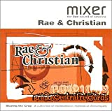 Mixer Presents: Rae & Christian