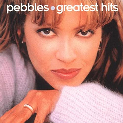 Pebbles - Greatest Hits