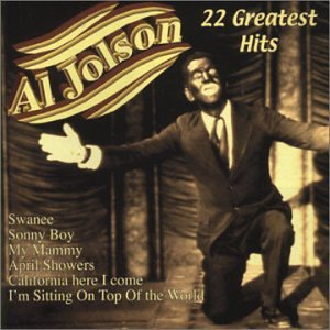 Al Jolson - 22 Greatest Hits