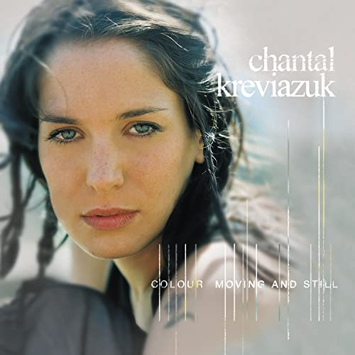 Chantal Kreviazuk - Colour Moving And Still - Zortam Music