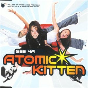 Original album cover of See Ya #1 by Atomic Kitten